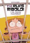 YO ELVIS RIBOLDI Y EL FALSO CULPABLE