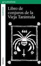 LIBRO DE CONJUROS DE LA VIEJA TARÁNTULA
