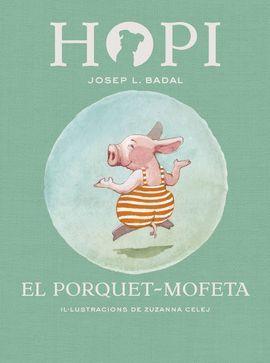 PORQUET-MOFETA, EL