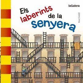 LABERINTS DE LA SENYERA, ELS