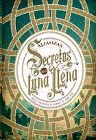 SECRETOS DE LA LUNA LLENA - ALIANZAS