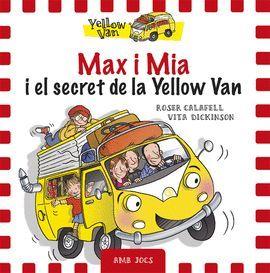 MAX I MIA I EL SECRET DE LA YELLOW VAN