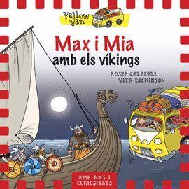 MAX I MIA AMB ELS VÍKINGS (AMB JOCS I CURIOSITATS)