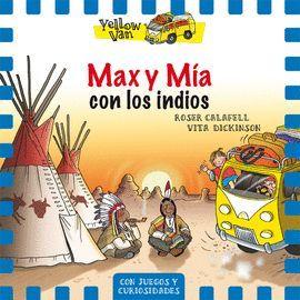 MAX Y MÍA CON LOS INDIOS