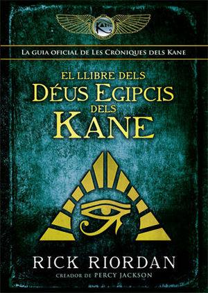 LLIBRE DELS DÉUS EGIPCIS DELS KANE, EL