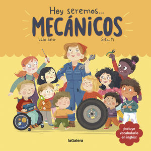 HOY SEREMOS... MECÁNICOS