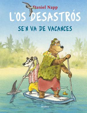 OS DESASTRÓS SE'N VA DE VACANCES, L'