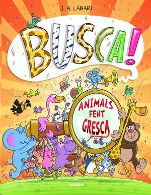 BUSCA! ANIMALS FENT GRESCA