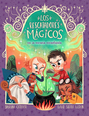 RESCATADORES MÁGICOS EN LA ESCUELA ENCANTADA, LOS