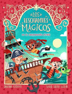 RESCATADORES MÁGICOS EN EL CAMPAMENTO PIRATA, LOS