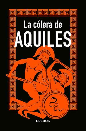 CÓLERA DE AQUILES, LA