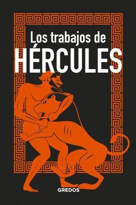 TRABAJOS DE HÉRCULES, LOS