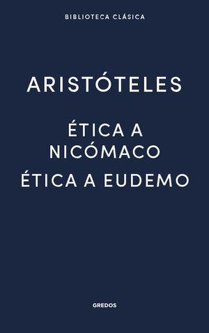 ÉTICA A NICÓMACO/ ÉTICA A EUDEMO