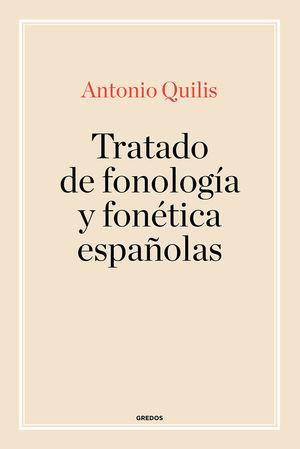 TRATADO DE FONOLOGÍA Y FONÉTICA ESPAÑOLAS