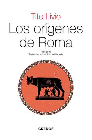 ORÍGENES DE ROMA, LOS