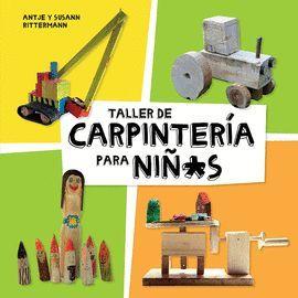 TALLER DE CARPINTERÍA PARA NIÑ@S