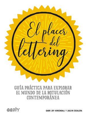 PLACER DEL LETTERING, EL