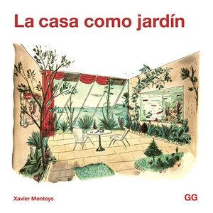 CASA COMO JARDÍN, LA