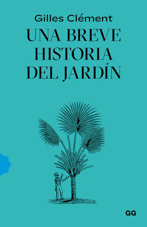 BREVE HISTORIA DEL JARDÍN, UNA