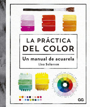 PRÁCTICA DEL COLOR, LA