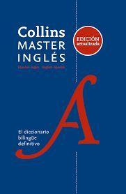 DICCIONARIO INGLÉS-ESPAÑOL/ENGLISH-SPANISH COLLINS MASTER