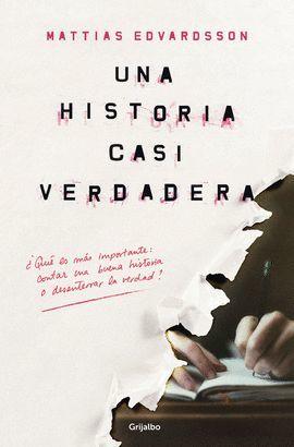HISTORIA CASI VERDADERA, UNA