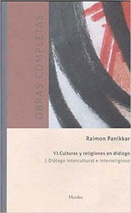 DIÁLOGO INTERCULTURAL E INTERRELIGIOSO. CULTURAS Y RELIGIONES EN DIÁLOGO. (O.C.