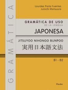 GRAMATICA DE USO DE LA LENGUA JAPONESA. B1-B2
