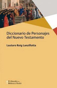 DICCIONARIO DE PERSONAJES DEL NUEVO TESTAMENTO