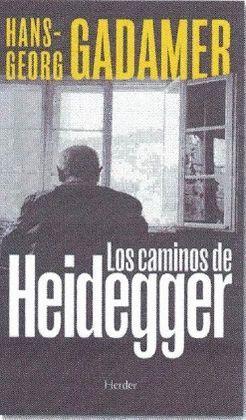 CAMINOS DE HEIDEGGER, LOS