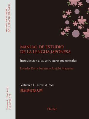 MANUAL DE ESTUDIO DE LA LENGUA JAPONESA I. A1;A2
