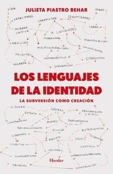 LENGUAJES DE LA IDENTIDAD, LOS