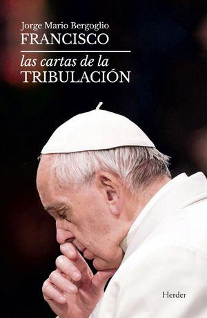 CARTAS DE LA TRIBULACIÓN, LAS