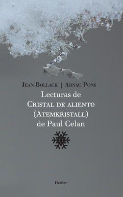 LECTURAS DE CRISTAL DE ALIENTO ( ATEMKRISTALL ) DE PAUL CELAN