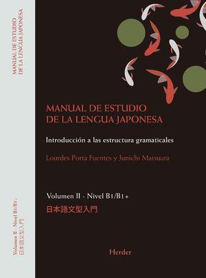 MANUAL DE ESTUDIO DE LA LENGUA JAPONESA II. NIVEL B1 / B1+