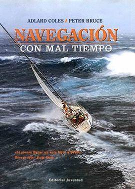 NAVEGACION CON MAL TIEMPO (CUARTA EDICION)
