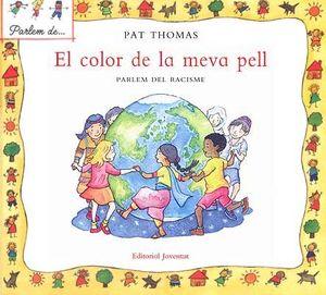 COLOR DE LA MEVA PELL, EL