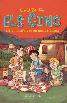 CINC SE´N VAN EN UNA CARAVANA, ELS