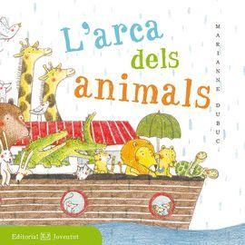 ARCA DELS ANIMALS, L'