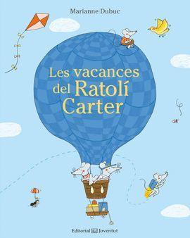 VACANCES DEL RATOLÍ CARTER, LES