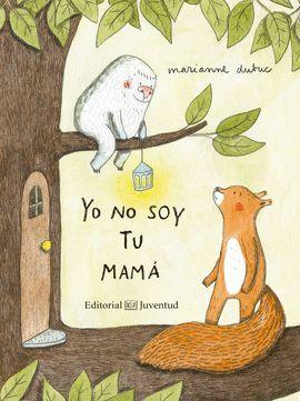 YO NO SOY TU MAMÁ