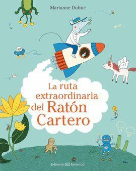 RUTA EXTRAORDINARIA DEL RATÓN CARTERO, LA
