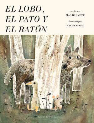 LOBO, EL PATO Y EL RATÓN, EL