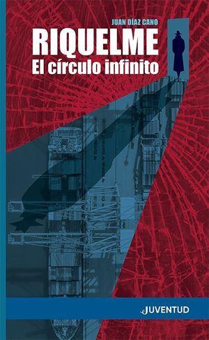 RIQUELME - EL CÍRCULO INFINITO