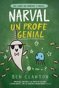 NARVAL, UN PROFE GENIAL
