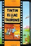 TINTIN I EL LLAC DELS TAURONS