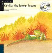 CAMILLA, THE FOREIGN IGUANA + CD