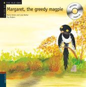 MARGARET, THE GREEDY MAGPIE + CD