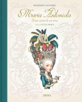 MARIA ANTONIETA. DIARIO SECRETO DE UNA REINA