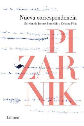 NUEVA CORRESPONDENCIA. PIZARNIK (1955-1972)